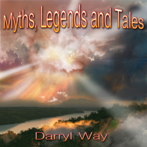 darryl way - myths legends and tales