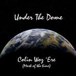 under-the-dome-colin-woz-ere-most-of-the-time-150