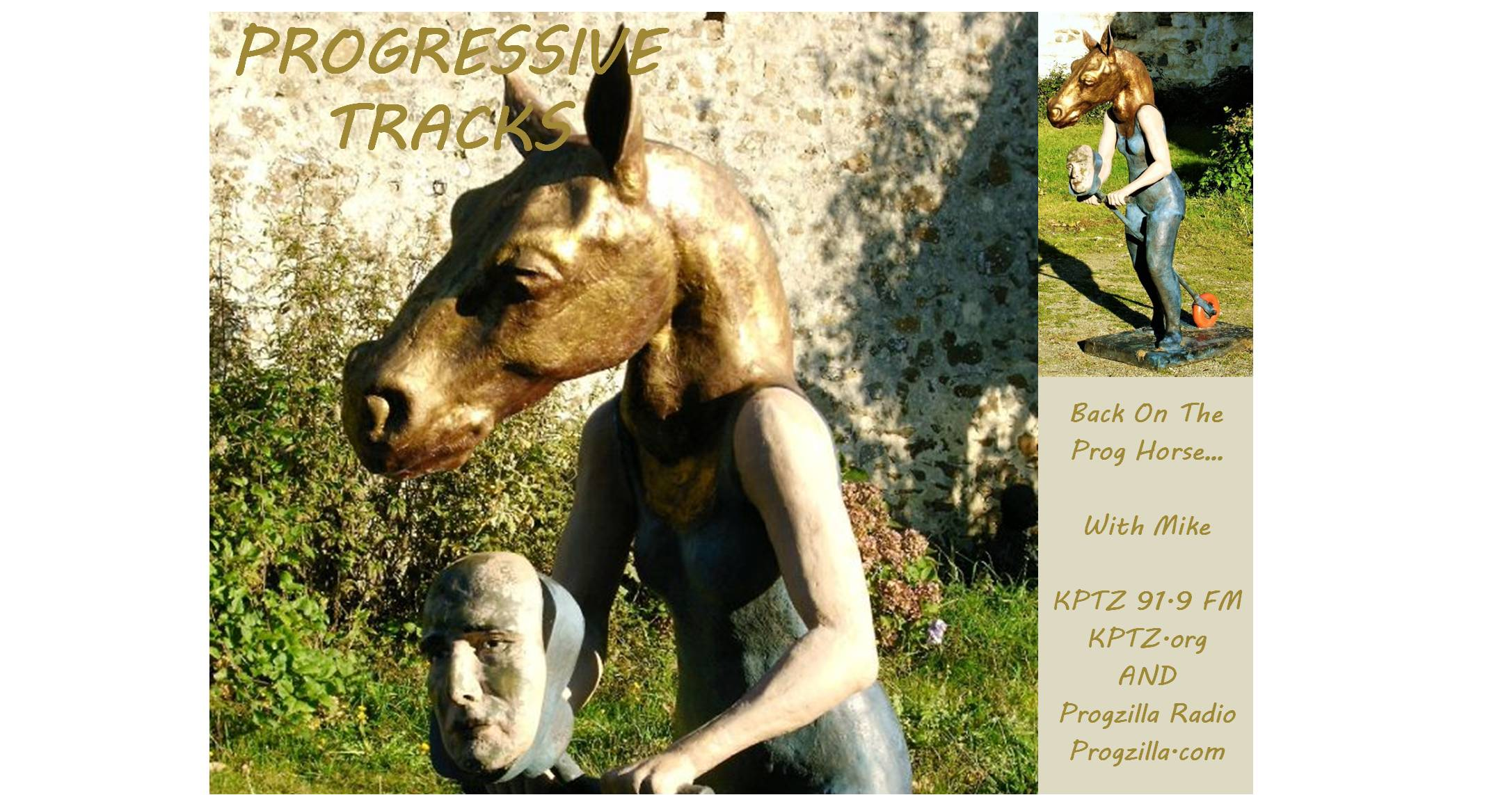 Progressive Tracks #201 - Back on the Prog Horse