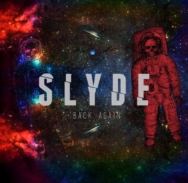 Slyde - Back Again