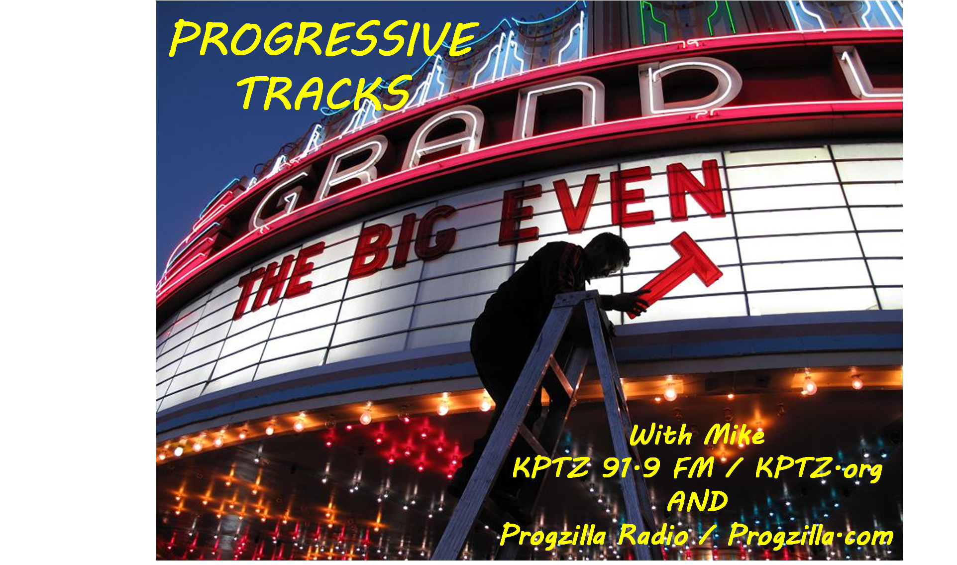 Progressive Tracks Show #204 (4-3-2017) The Big Event
