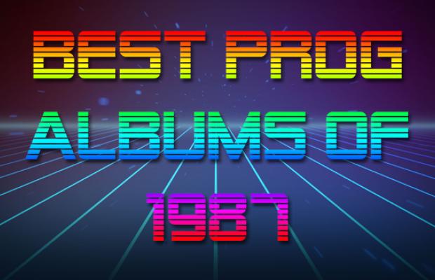 Best Prog Albums of 1987