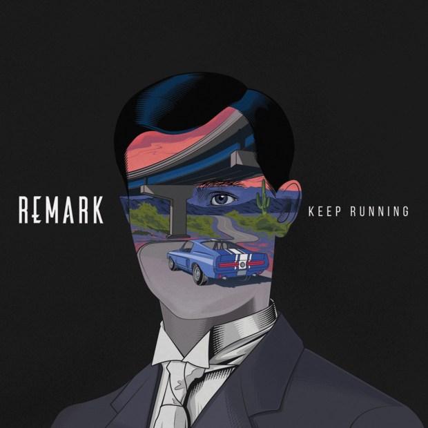 Remark - Keep Running
