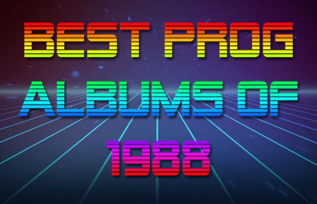 Best Prog Albums of 1988