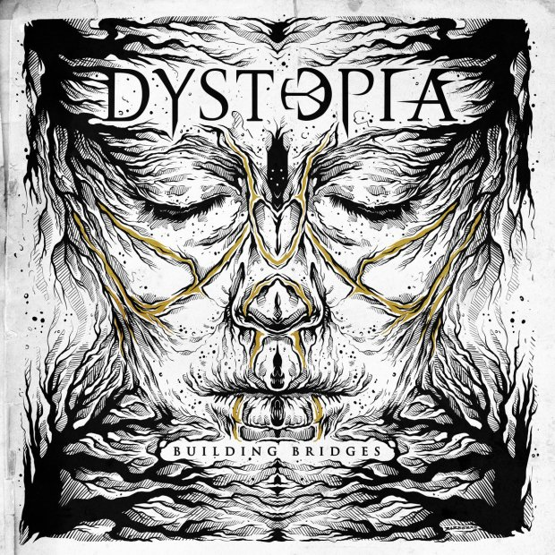 Dystopia - Building Bridges