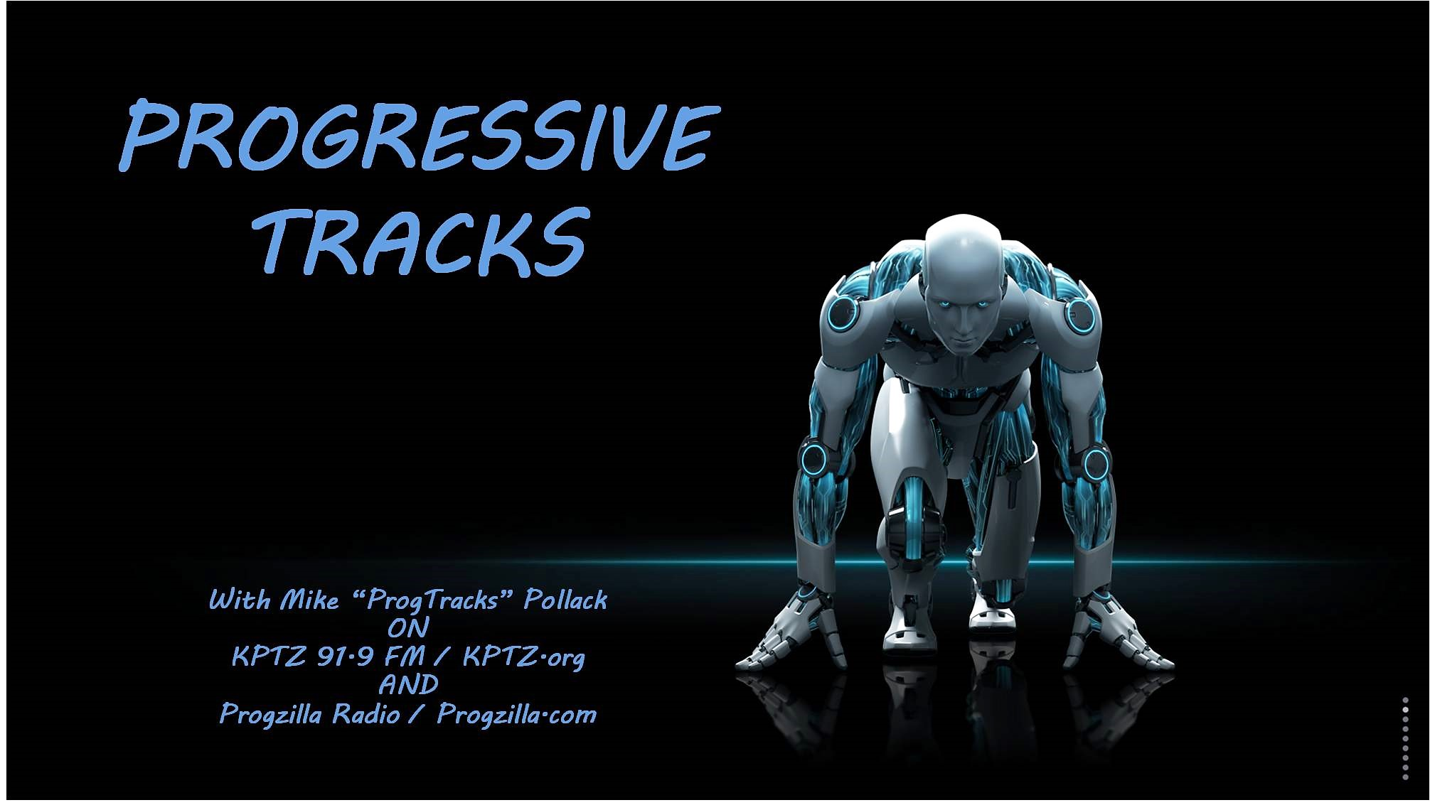 THE PROGRESSIVE TRACKS SHOW #294 (Hitting The Ground Progging In 2019)