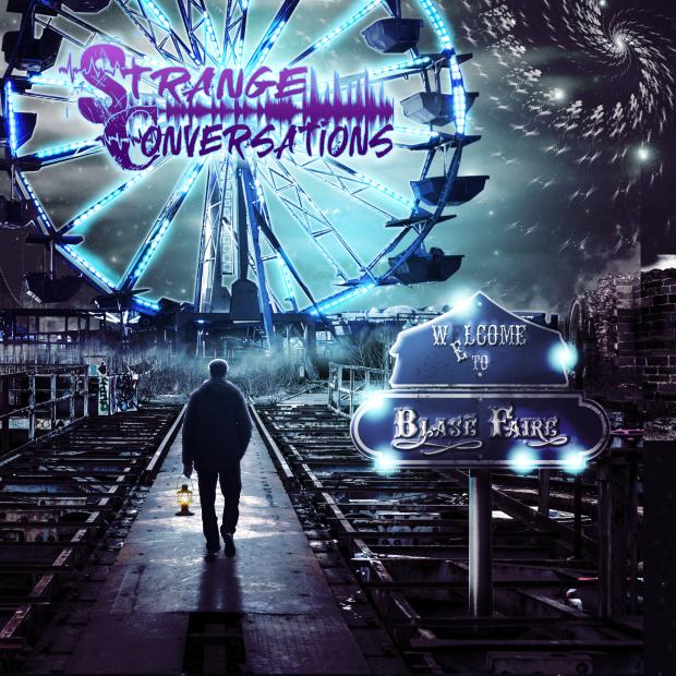 Strange Conversations - Blase' Faire