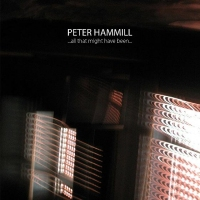 Peter Hammill - ...all that might have been...