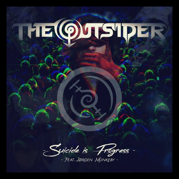 The Outsider - Suicide is Progress