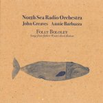 North Sea Radio Orchestra - Folly Bololey