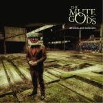 The Mute Gods - Atheists & Believers