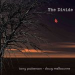 Tony Patterson & Doug Melbourne - The Divide