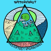 Satorinaut – Montañas, Mares, Desiertos y Vagabundos