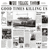 The Thank Yous – Good Times Killing Us