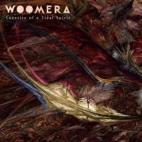 Woomera – Caustics Of A Tidal Spirit